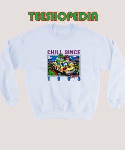 Sweatshirt Chill Since 1993