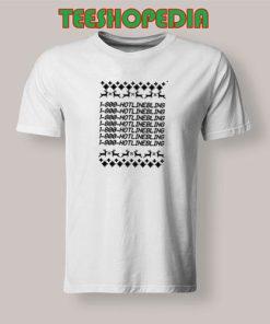 1 800 Hotline Bling T-Shirt Women and men Size S – 3XL