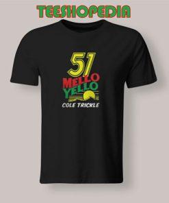 51 Mello Yello  T-Shirt Men And Women Size S – 3XL