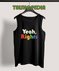 Yeah Rights Art Tank Top Women and mens Size S – 3XL