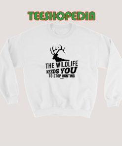 The Wildlife Needs You Stop Hunting Sweatshirt 247x296 - Sustainable Funny Shirts