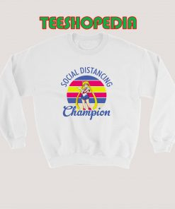 Sailor Moon Social Distancing Sweatshirt 247x296 - Sustainable Funny Shirts