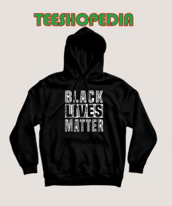 Black Lives Matter George Floyd Quote Hoodie 247x296 - Sustainable Funny Shirts