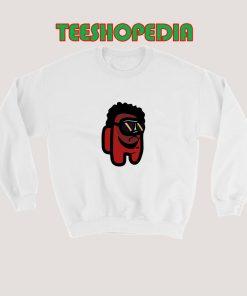 Among Us The Weeknd Sweatshirt 247x296 - Sustainable Funny Shirts