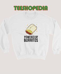 Powered By Burritos Sweatshirt 247x296 - Sustainable Funny Shirts
